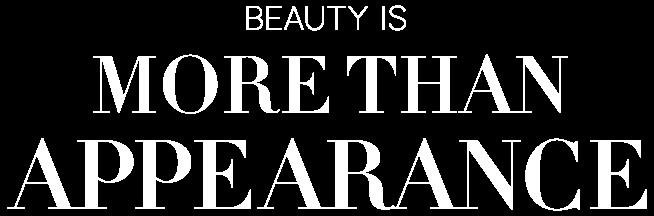 La belleza es algo más que apariencia